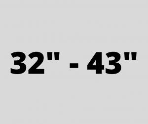 "32"" - 43"""